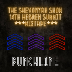 The ShevonYah Show – 14th Hebrew Summit Album (Punchline)